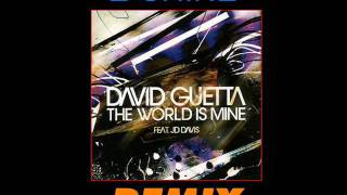David Guetta - The World is Mine (E-Shine Remix)