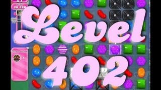 Candy Crush Saga Level 402 (Mute)