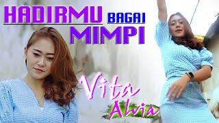Vita Alvia - Hadirmu Bagai Mimpi ( official music video ) House Dj