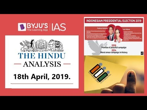 'The Hindu' Analysis for 18th April, 2019. (Current Affairs for UPSC/IAS)