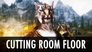 Skyrim Mod: Cutting Room Floor - Unlocked Hidden Content