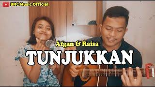 Download Afgan & Raisa - Tunjukkan (Cover by BnC Music)