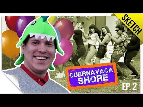 El Cumpleaños de Yorch   CUERNAVACA SHORE 2   QueParió!