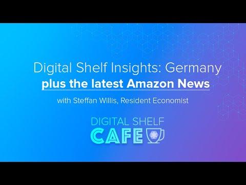 Digital Shelf Insights: Germany + Amazon EU Antitrust Discussion