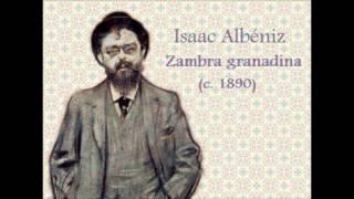 Isaac Albéniz: «Zambra granadina» (c.1890)
