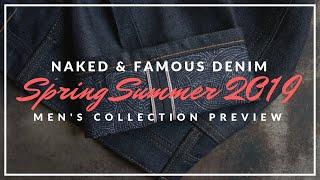 Naked & Famous Denim Spring Summer 2019 Men