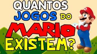 Quantos Jogos do Mario Existem?