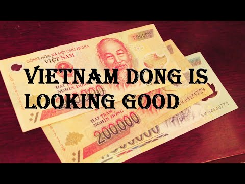 Vietnam Dong Continues To Gain Strength