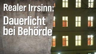 Realer Irrsinn: Dauerlicht beim Behördennachbarn