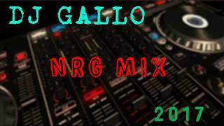 DJ GALLO -  NRG MIX 2017