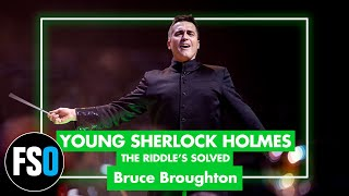 FSO - Young Sherlock Holmes - The Riddle's Solved (Bruce Broughton)
