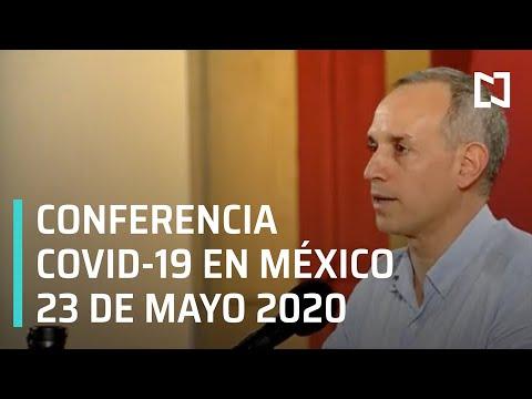 Conferencia Covid-19 en México - 23 de Mayo 2020