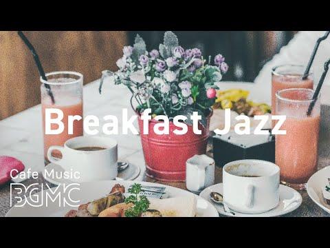 Breakfast Jazz: Summer Bossa Nova Jazz Playlist for Morning, Work, Study at Home