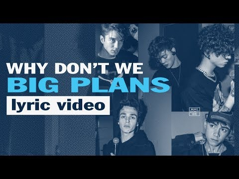 Why Don&39;t We - Big Plans - Karaoke Lyric   6CAST