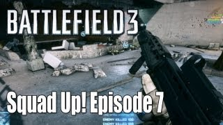 Battlefield 3: 64 Rush Madness: Squad Up! Episode 7