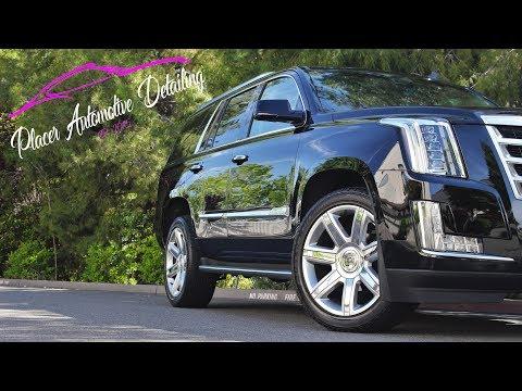 Placer Automotive Detailing | Cadillac Escalade