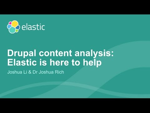 Drupal content analysis: Elastic is here to help