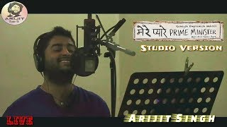 Arijit Singh | Live | Mere Pyare Prime Minister | Studio Version | Full Video | Song | 2019 | HD