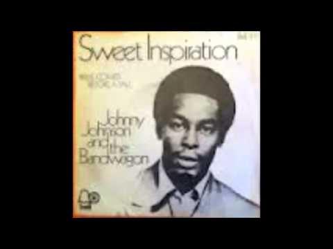 Johnny Johnson & The Bandwagon  Sweet Inspiration