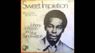 Johnny Johnson & The Bandwagon - Sweet Inspiration