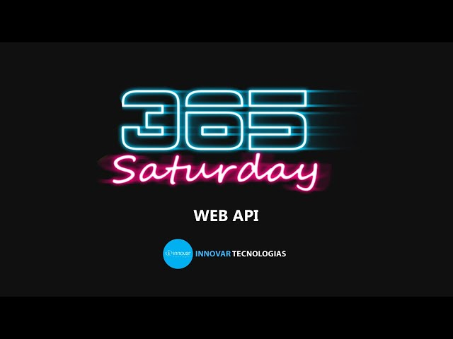 Dynamics Saturday Madrid 2019   Web API – David Fernando Martín y Oriol Peñuela Otega