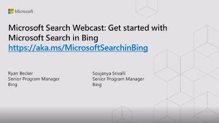 """Microsoft Search Webcast: """"Get started with Microsoft Search in Bing"""""""