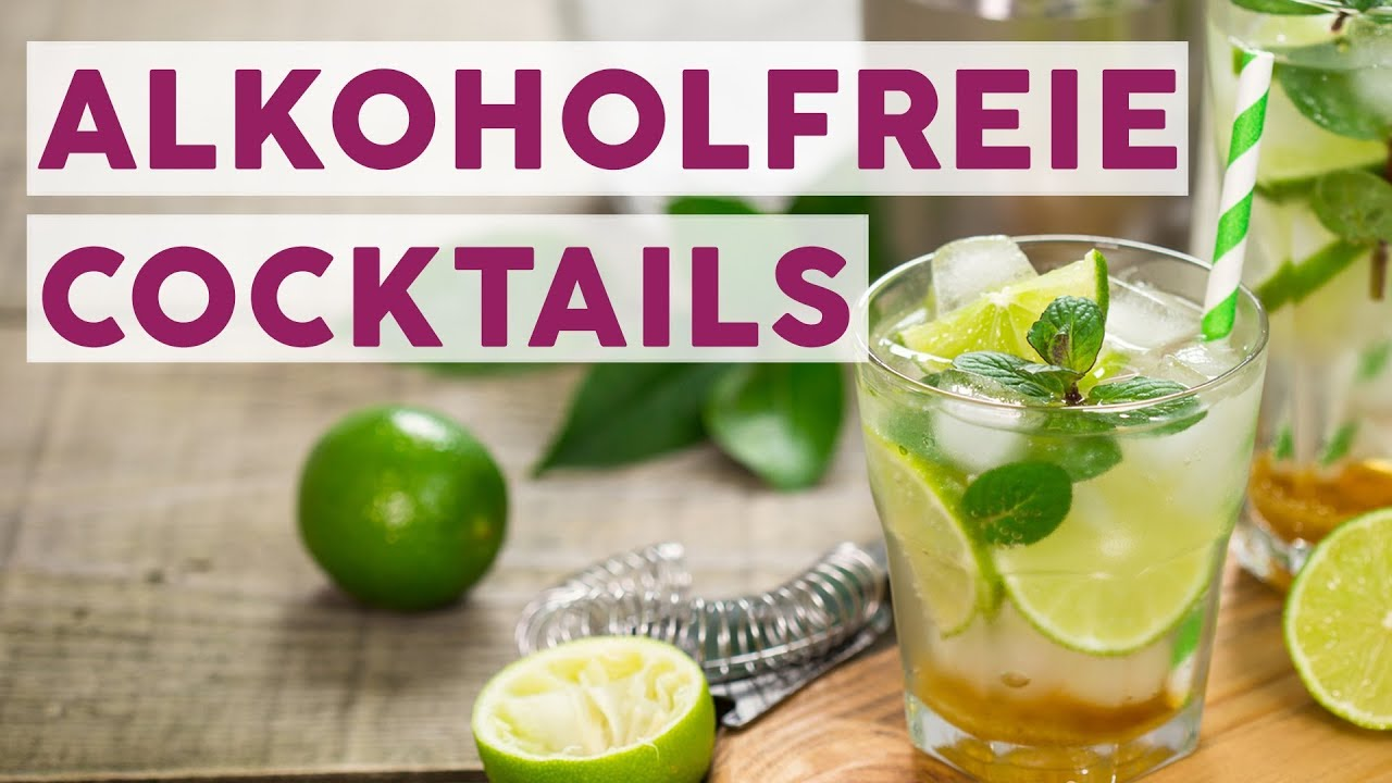 5 Alkoholfreie Cocktails Mit Wenigen Zutaten Rezepte Youtube