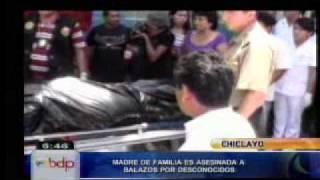 Chiclayo: madre de familia es asesinada de cinco balazos por desconocidos