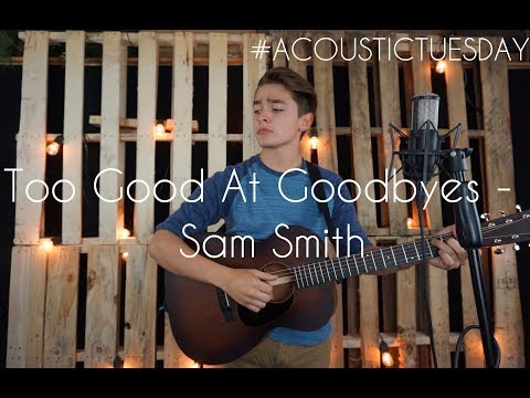 Too Good At Goodbyes - Sam Smith Acoustic...