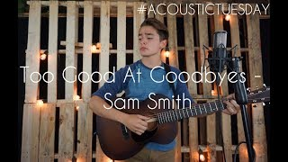 Too Good At Goodbyes - Sam Smith Acoustic Cover By Ian Grey