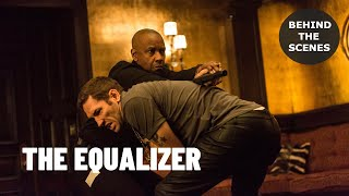 "The Making Of ""THE EQUALIZER"" Behind The Scenes"