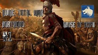 Rome: Total War HD - Scipii Short Campaign Part 1 (Darthmod)