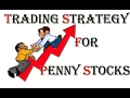 Trading Strategy For Stock - How to choose best penny stocks for Investment