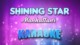 Shining Star - Manhattans (Karaoke version with Lyrics)