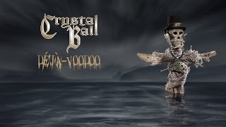 CRYSTAL BALL - Deja Voodoo Full Album