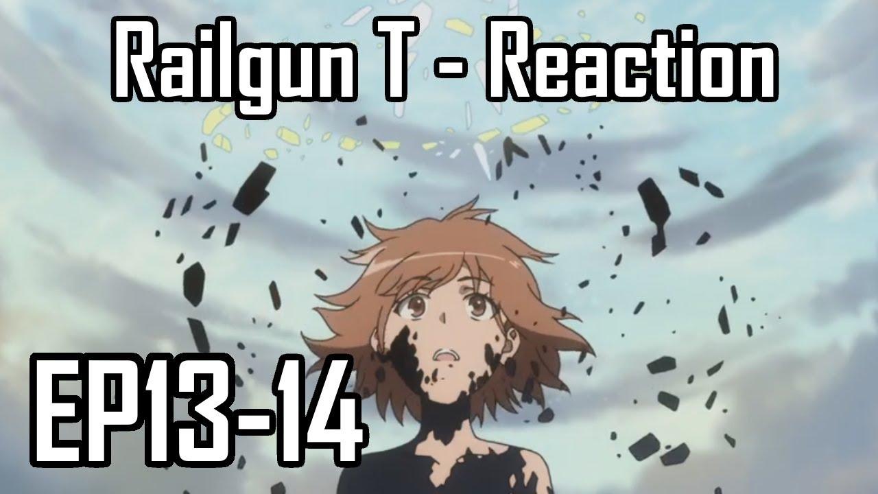 Download A Certain Scientific Railgun T EP13-14 - Reaction - Dragon!