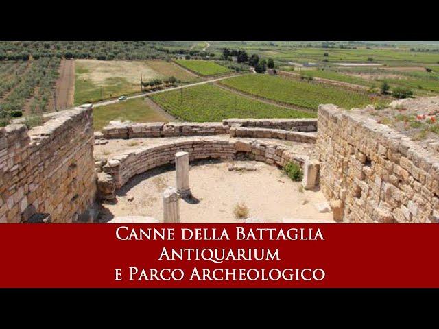 Canne della Battaglia - Antiquarium e Parco Archeologico