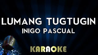 Inigo Pascual - Lumang Tugtugin | Karaoke Version Instrumental Lyrics Cover Sing Along