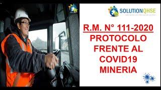 RM 111-2020-PROTOCOLO DE SST FRENTE AL COVID19-MINERIA.