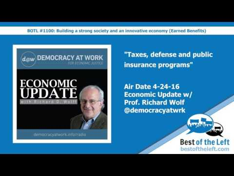 Taxes, defense and public insurance programs - Economic Update w @profwolff - Air Date 4-24-16
