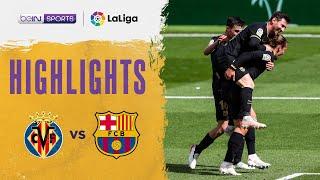 Villarreal 1-2 Barcelona   LaLiga 20/21 Match Highlights