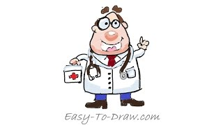 How to draw a cartoon medical doctor (physician) w/ stethoscope and medical box for Kids