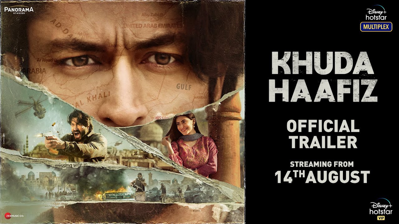 Khuda Haafiz – Full Movie Review