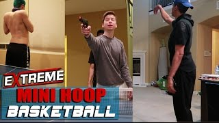 EXTREME 2K HOUSE Mini Basketball Challenge! PAINFUL FORFEIT!