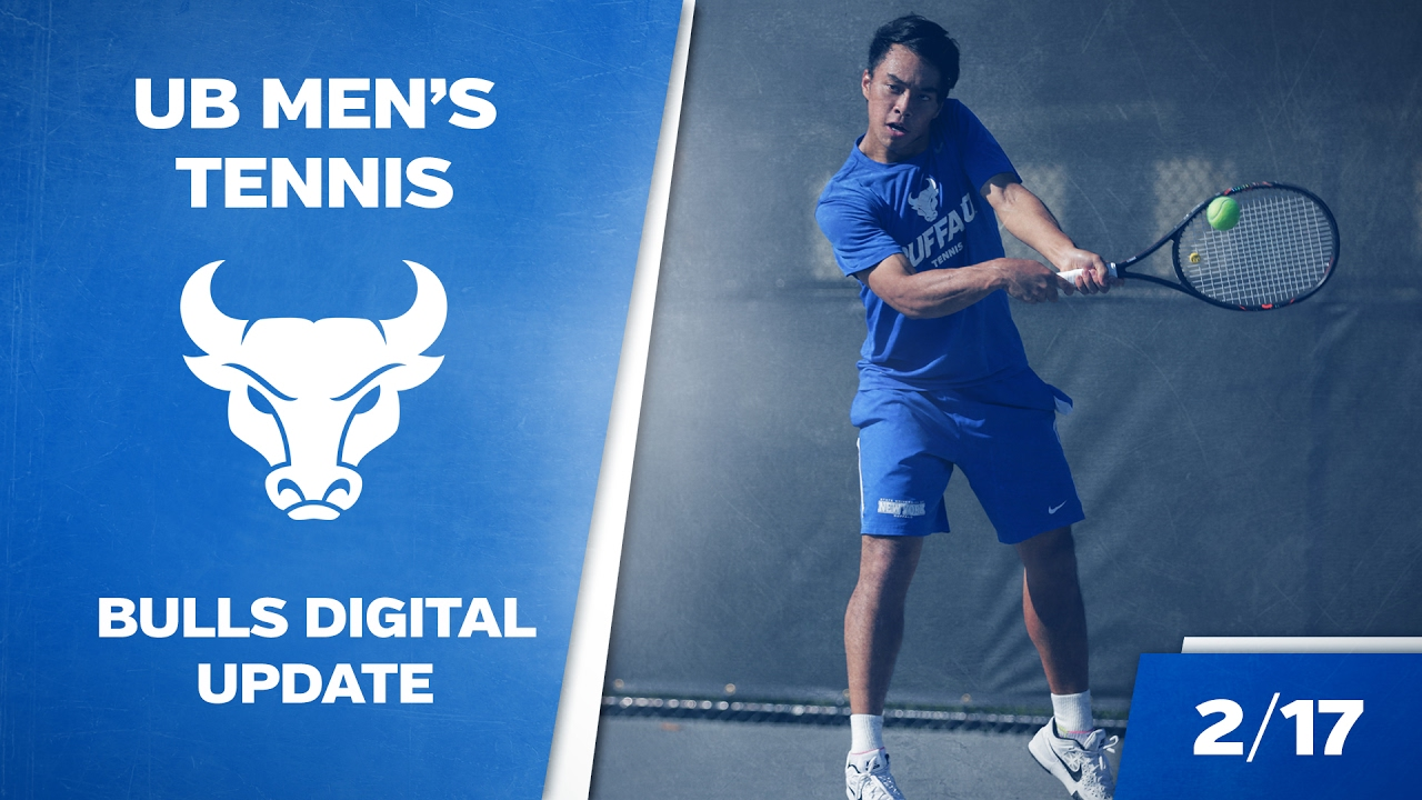 UB Men's Tennis Bulls Digital Update - 2/17/17 - YouTube