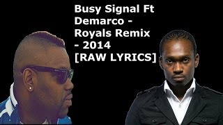 Busy Signal Ft Demarco - Royals Remix - 2014  [RAW LYRICS] @Dunkley23_