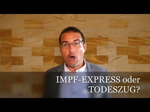 IMPF-EXPRESS oder TODESZUG?