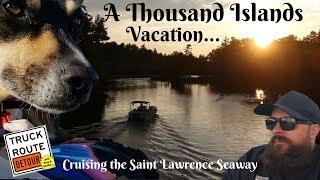 A Thousand Island Vacation