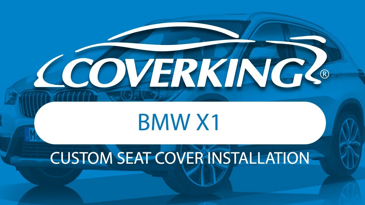 How To Install 2016 2019 Bmw X1 Custom Seat Covers Coverking