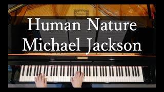 マイケルジャクソンのヒューマンネイチャーを耳コピ・ピアノアレンジして演奏しました♪ 良かったらチャンネル登録お願いします! Arrange...